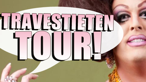 Travestieten Tour